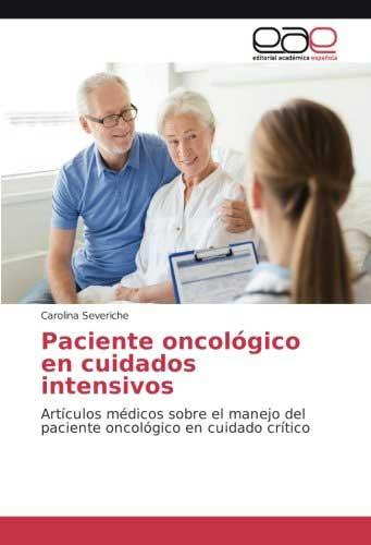 Paciente oncológico en cuidados intensivos